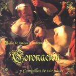 CCTT Coronación de Campillos – … Y Campillos te vió nacer (2006)
