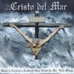 CCTT Cristo del Mar de Vélez – …Cristo del Mar (2002)