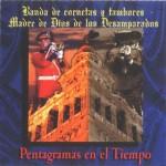 CCTT Desamparados de Sevilla – Pentagramas en el tiempo (1999)