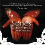 CCTT Despojado de Granada – Sones Cartujanos (2013)