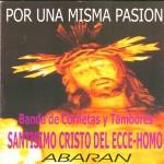 CCTT Ecce-Homo de Abarán – Por una misma Pasión (2001)