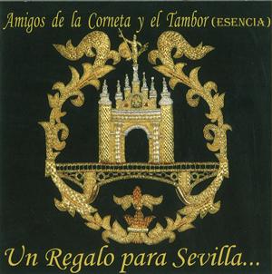 CCTT Esencia de Sevilla – Un Regalo para Sevilla… (2009)