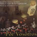 CCTT Expiración de Morón – Por Vosotros (2005)