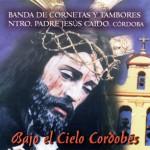 CCTT Jesús Caído de Córdoba – Bajo el Cielo Cordobés (2002)