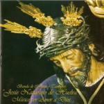 CCTT Jesús Nazareno de Huelva – Músico por Amor a Dios (2008)