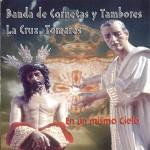 CCTT La Cruz de Tomares – En un mismo Cielo (2005)