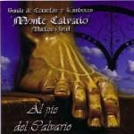 CCTT Monte Calvario – Al pie del Calvario (2005)