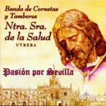 CCTT Salud de Utrera – Pasión por Sevilla (1999)
