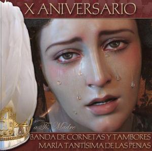 CCTT Penas de Úbeda – X Aniversario. A ti, Madre (2007)