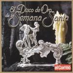El disco de Oro de la Semana Santa (2002)