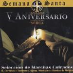 V Aniversario Producciones SERCA (2010)