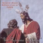 A.M. Cristo del Amor (Huelva) – Un Rosario de Amor (2003)