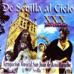 A.M. San Juan de Aznalfarache – De Sevilla al Cielo (2002)