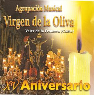 am virgen de la oliva xv aniversario 2007