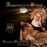 A.M. Virgen de las Angustias – Angustias en tu Soledad (2013)