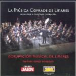 B.M. Agrupación Musical de Linares (Jaén) – La Música Cofrade de Linares (2007)