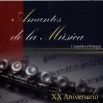 B.M. Amantes de la Música (Campillos) – XX Aniversario (2006)