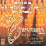 B.M. Carmen de Salteras – …Para Sevilla por su Fundación (2002)