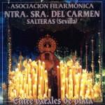 B.M. Carmen de Salteras – Entre Varales de Plata (1998)