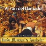 B.M. Municipal de Aznalcollar (Sevilla) – Al Son del Llamador (2005)