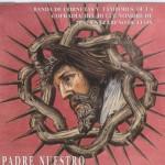 CCTT Cofradía Dulce Nombre de Jesús Nazareno (León) – Padre Nuestro (1999)