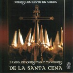 CCTT De la Santa Cena (Úbeda) – Miércoles Santo en Úbeda (2003)