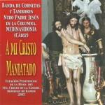 CCTT Jesús de la Columna (Medina-Sidonia) – A mi Cristo Maniatado (2006)