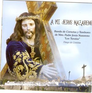 cctt jesus nazareno los turutas a mi jesus nazareno 2006