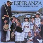 Banda CCTT Tres Caídas de Triana – Esperanza (2013)