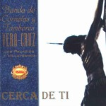 CCTT Vera-Cruz (Los Palacios y Villafranca) – Cerca de ti (2000)