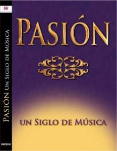 Pasión, un siglo de musica