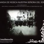 B.M. Ntra. Sra. del Sol (Sevilla) – A Medianoche (2014)