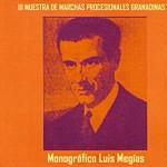 III Muestra de Marchas Procesionales Granadinas -Memorial Luis Mejias- 2007