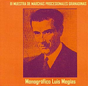 B.M. Municipal de Granada (Granada) III Muestra de Marchas Procesionales Granadinas -Memorial Luis Mejias- (2007)