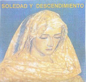 B.M. Municipal de Granada (Granada) Soledad y Descendimiento (2003)